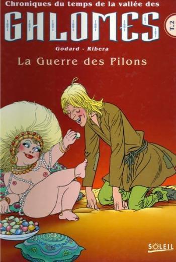 Couverture de l'album Chroniques du temps de la vallée des Ghlomes - 2. La Guerre des pilons