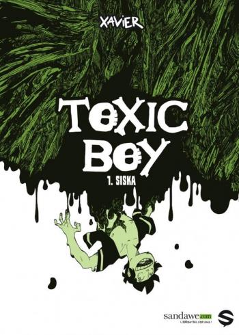 Couverture de l'album Toxic Boy - 1. Siska