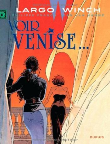 Couverture de l'album Largo Winch - 9. Voir Venise...