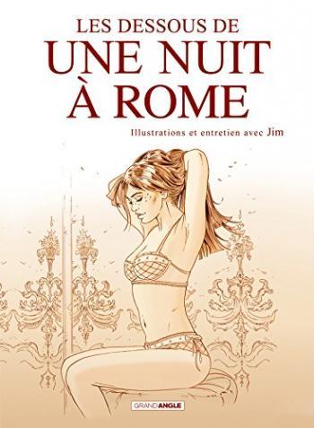 Couverture de l'album Une nuit à Rome - HS. Les Dessous de Une nuit à Rome