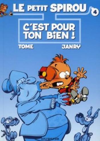 Couverture de l'album Le Petit Spirou - 4. C'est pour ton bien !