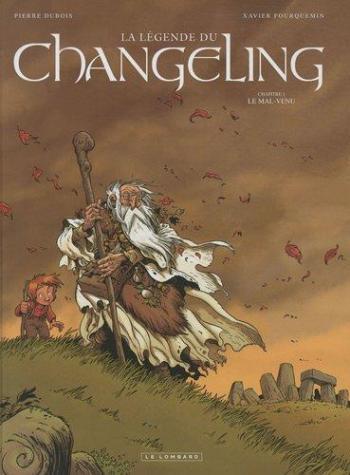 Couverture de l'album La légende du Changeling - 1. Le mal-venu