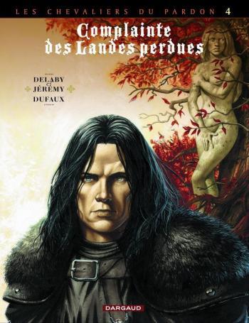 Couverture de l'album Complainte des landes perdues II - Les Chevaliers du pardon - 4. Sill Valt