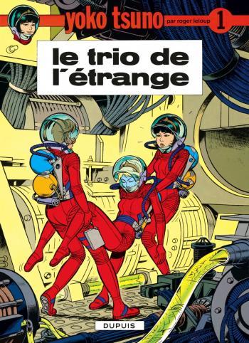 Couverture de l'album Yoko Tsuno - 1. Le Trio de l'étrange