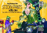 Sticky Pants 2. Sticky Pants Goes On!