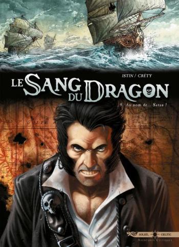 Couverture de l'album Le Sang du dragon - 9. Au nom de... Satan !