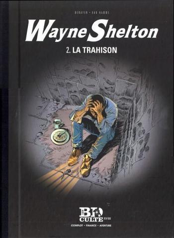 Couverture de l'album Wayne Shelton (Le Figaro) - 2. La Trahison