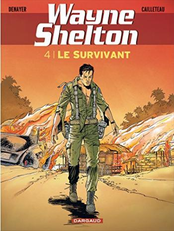 Couverture de l'album Wayne Shelton - 4. Le Survivant