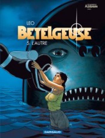 Couverture de l'album Les Mondes d'Aldébaran II - Bételgeuse - 5. L'Autre