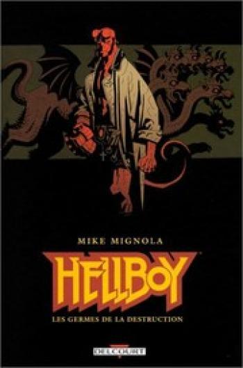 Couverture de l'album Hellboy - 1. Les germes de la destruction