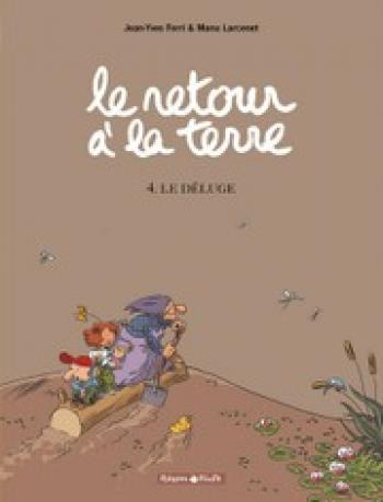 Couverture de l'album Le retour à la terre - 4. Le déluge