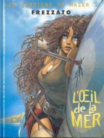 Couverture de l'album Les Gardiens du Maser - 3. L'œil de la mer
