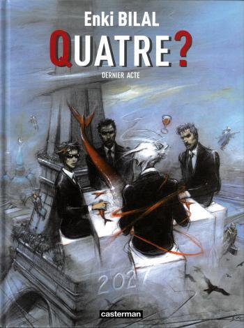Couverture de l'album Tétralogie du Monstre - 4. Quatre ? - Dernier Acte