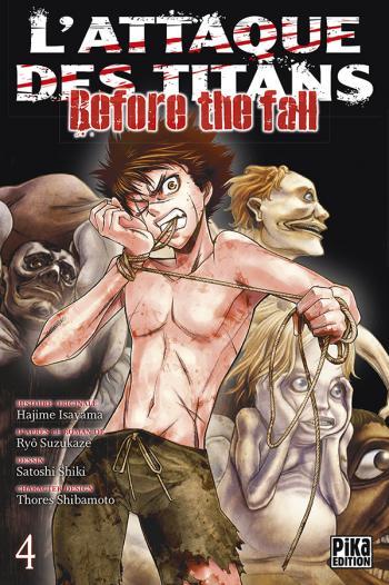 Couverture de l'album L'Attaque des Titans - Before the Fall - 4. Before the fall - Tome 4