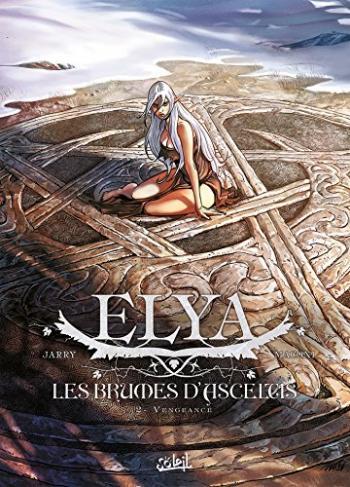 Couverture de l'album Elya, Les brumes d'Asceltis - 2. Vengeance