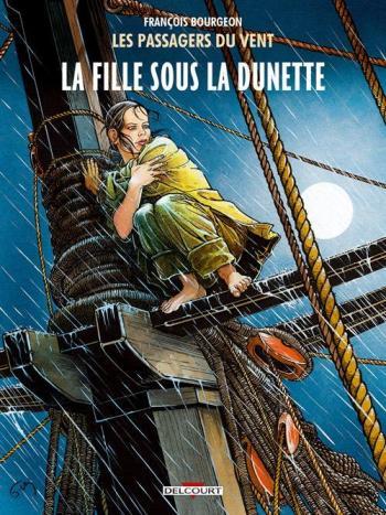 Couverture de l'album Les Passagers du vent - 1. La Fille sous la dunette