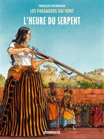 Couverture de l'album Les Passagers du vent - 4. L'Heure du Serpent