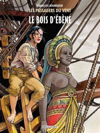 Couverture de l'album Les Passagers du vent - 5. Le Bois d'ébène