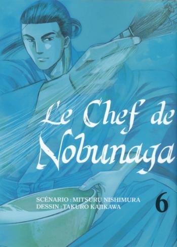 Couverture de l'album Le Chef de Nobunaga - 6. Le duel impérial