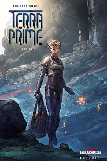 Couverture de l'album Terra Prime - 1. La Colonie