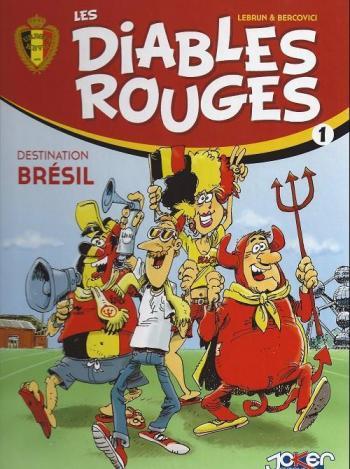 Couverture de l'album Les Diables Rouges - 1. Destination Brésil