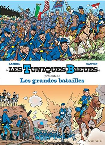 Couverture de l'album Les Tuniques bleues présentent - 1. Les Grandes Batailles