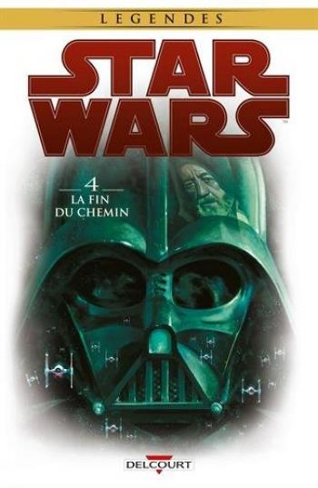 Couverture de l'album Star Wars - 4. La Fin du chemin