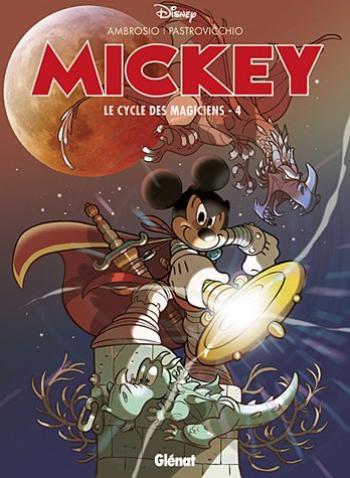 Couverture de l'album Mickey : Le Cycle des magiciens - 4. Le cycle des magiciens - 4