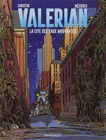 Couverture de l'album Valérian agent spatio-temporel - 1. La cité des eaux mouvantes