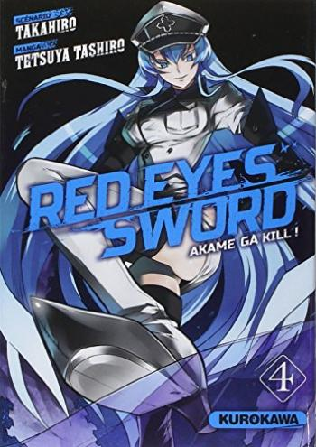 Couverture de l'album Red Eyes Sword - Akame ga Kill ! - 4. Red Eyes Sword, Tome 4