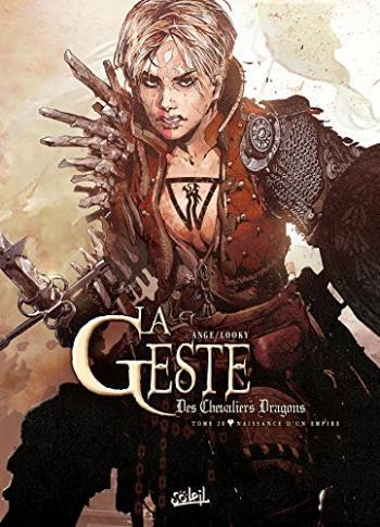 Couverture de l'album La Geste des Chevaliers Dragons - 20. Naissance d'un empire
