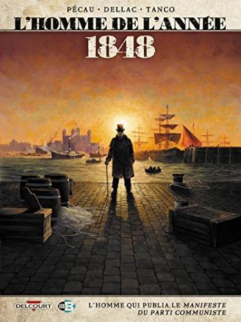 Couverture de l'album L'Homme de l'année - 9. 1848 - L'Homme qui publia Le Manifeste du Parti communiste