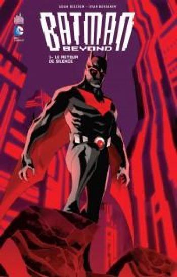 Couverture de l'album Batman Beyond - 1. Le retour de silence