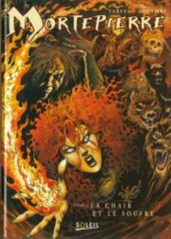 Couverture de l'album Mortepierre - 1. La chair et le soufre