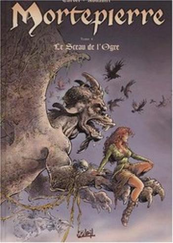 Couverture de l'album Mortepierre - 4. Le sceau de l'ogre