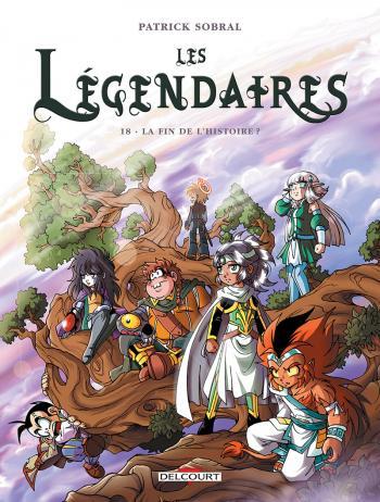 Couverture de l'album Les Légendaires - 18. La Fin de l'histoire ?