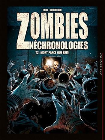 Couverture de l'album Zombies néchronologies - 2. Mort parce que bête