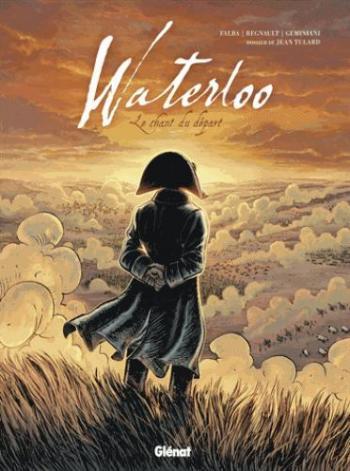 Couverture de l'album Waterloo : Le chant du départ (One-shot)