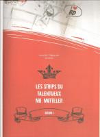 Les Strips du talentueux Mr. Motteler 1. Les Strips du talentueux Mr. Motteler