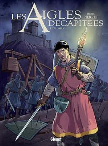 Couverture de l'album Les Aigles décapitées - 27. Le Talisman