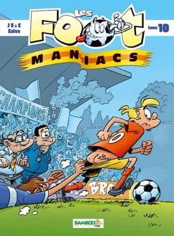 Couverture de l'album Les Foot Maniacs - 10. Tome 10