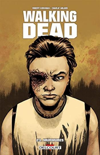 Couverture de l'album Walking Dead - 23. Murmures