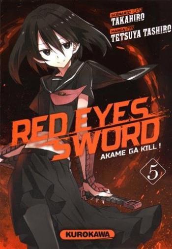 Couverture de l'album Red Eyes Sword - Akame ga Kill ! - 5. Red Eyes Sword, Tome 5