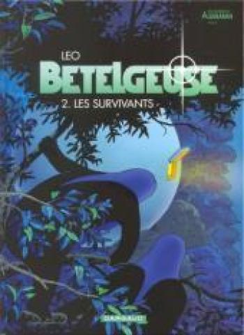 Couverture de l'album Les Mondes d'Aldébaran II - Bételgeuse - 2. Les Survivants