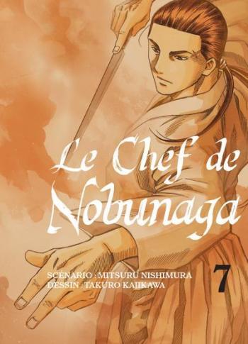 Couverture de l'album Le Chef de Nobunaga - 7. Un château sans équivalent