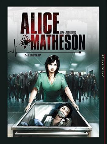 Couverture de l'album Alice Matheson - 2. Le Tueur en moi