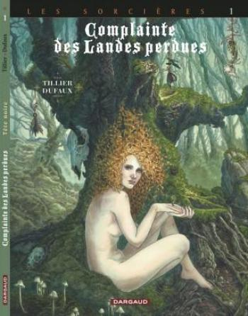 Couverture de l'album Complainte des landes perdues III - Les Sorcières - 1. Tête noire