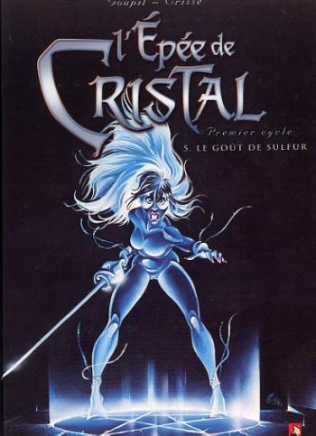 Couverture de l'album L'Épée de cristal - 5. Le Goût de Sulfur