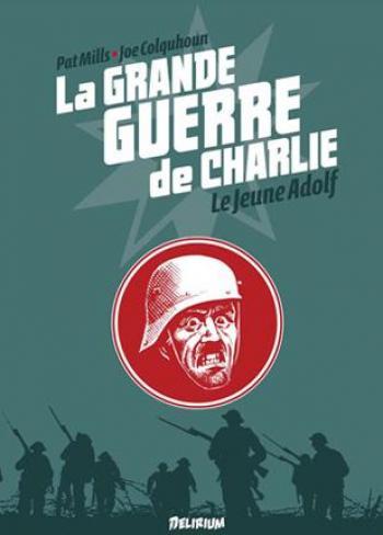 Couverture de l'album La Grande Guerre de Charlie - 8. Le jeune Adolf