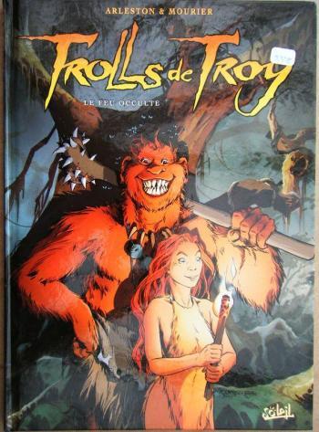 Couverture de l'album Trolls de Troy - 4. Le feu occulte
